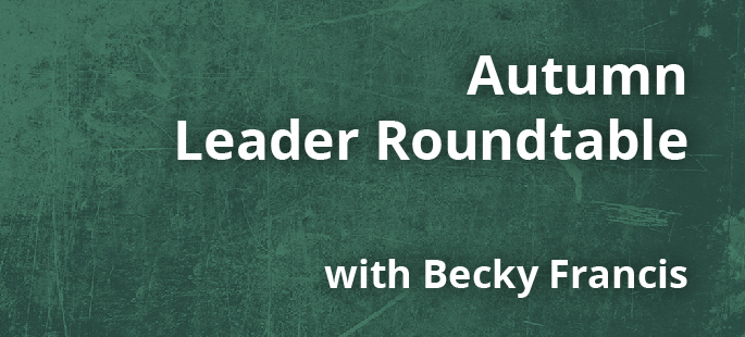 Leader Roundtable